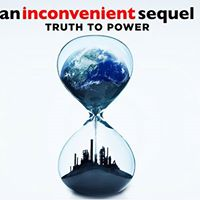 Inconvenient Sequel Opening with Q &amp A