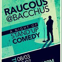 Raucous at Bacchus
