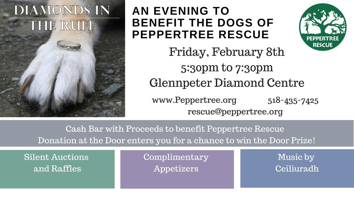 Diamonds in the Ruff to benefit Peppertree Rescue