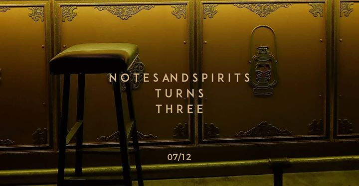 Notes And Spirits turns three