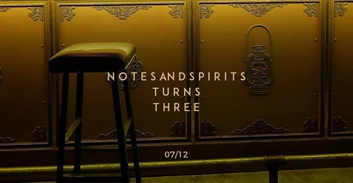 Notes And Spirits turns three