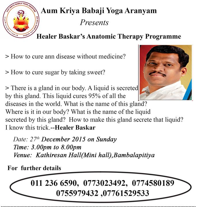 Healer Baskar\'s Anatomic Therapy at Bambalapitiya Kathiresan Hall ...