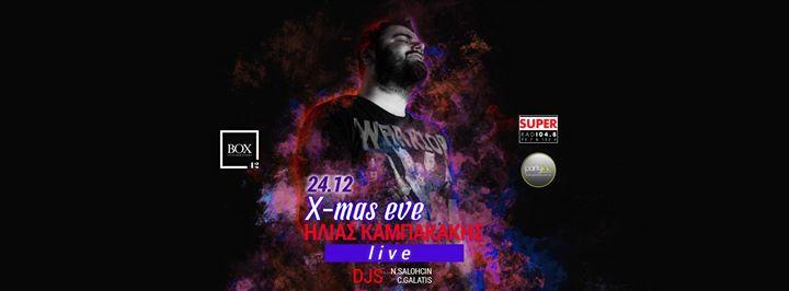 Box 42 - Xmas Eve - Hlias Kampakakis Live