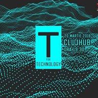 TEDxClujSalon - &quotT&quot for Technology