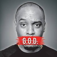 Dane Baptiste - GOD (Gold Oil Drugs)