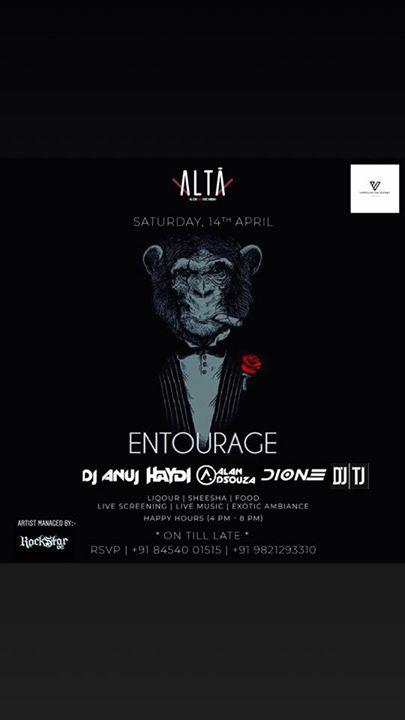 ENTOURAGE ft - Dj Anuj  Dj TJ  Dj Haydi  Dj Dione & Dj Alan