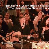 In The Spirit with Shanti &amp Scott Medina