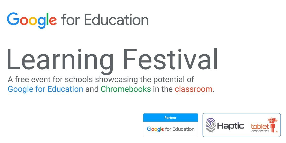 Google for Education Learning Festival - Chester