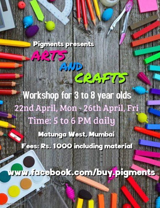 Arts And Craft Workshop For Kids 3 8 Yrs Old At Matunga West Mumbai