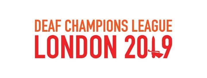 Deaf Champions League - London 2019