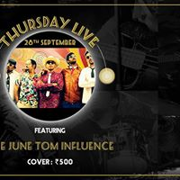The June Tom Influence live at HRC Andheri