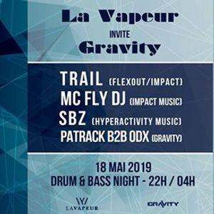 La Vapeur invite Gravity - DNB Night