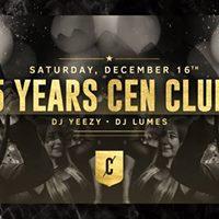 5 YEARS CEN CLUB - DJ Yeezy &amp Lumes