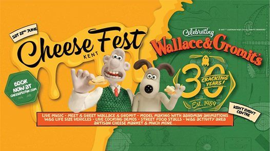 CheeseFest Kent Wallace & Gromits 30 Cracking Years