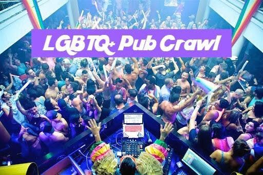 LGBTQ Pub Crawl