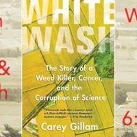 Carey Gillam Author Whitewash