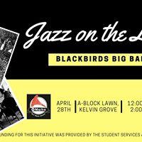 Blackbirds Jazz on the Lawn