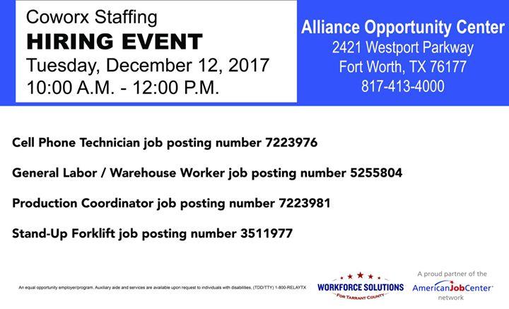 Coworx Staffing Hiring Event At 2421 Westport Pkwy Fort Worth Tx