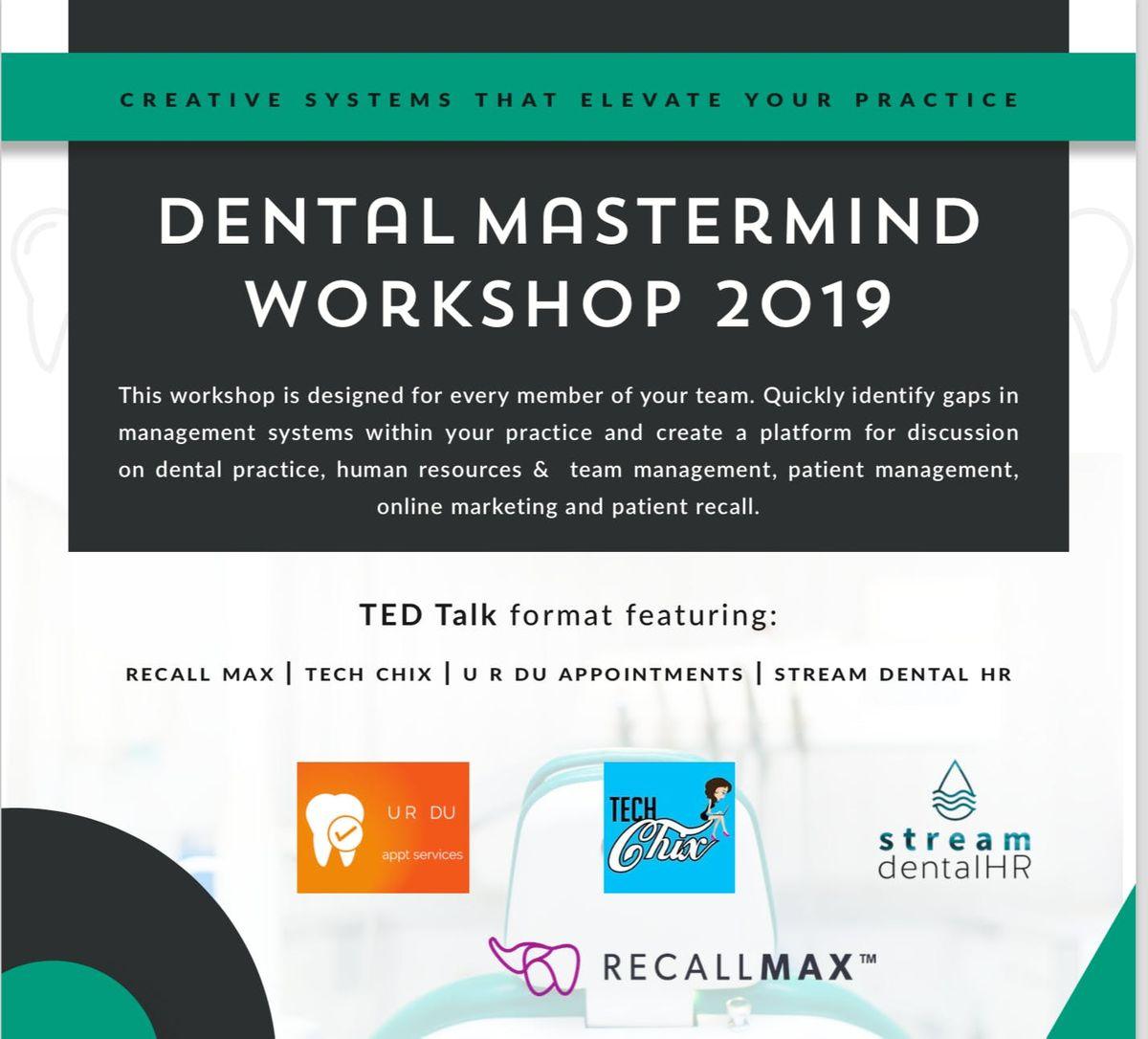 Dental Mastermind Workshop 2019