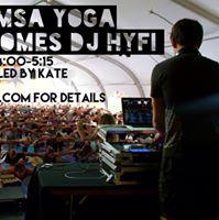 Yoga with DJ Hyfi