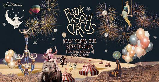 Funk & Soul Circus  NYE Special
