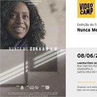 Cinelab Exibio do Flme - Nunca Me Sonharam