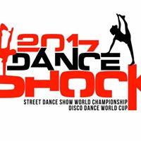 DANCESHOCK 2017 - World Championship and World Cup