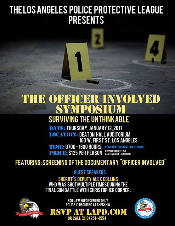 The Officer Involved Symposium Surviving the Unthinkable