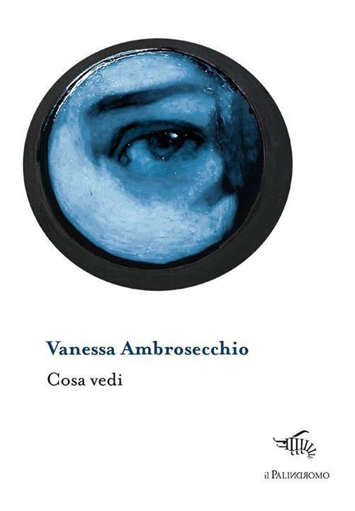 Cosa vedi e Vanessa Ambrosecchio da Modusvivendi