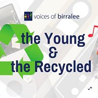 The Young &amp the Recycled