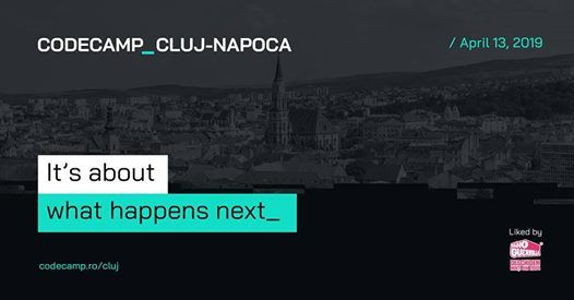 Codecamp Cluj-Napoca 13 April 2019