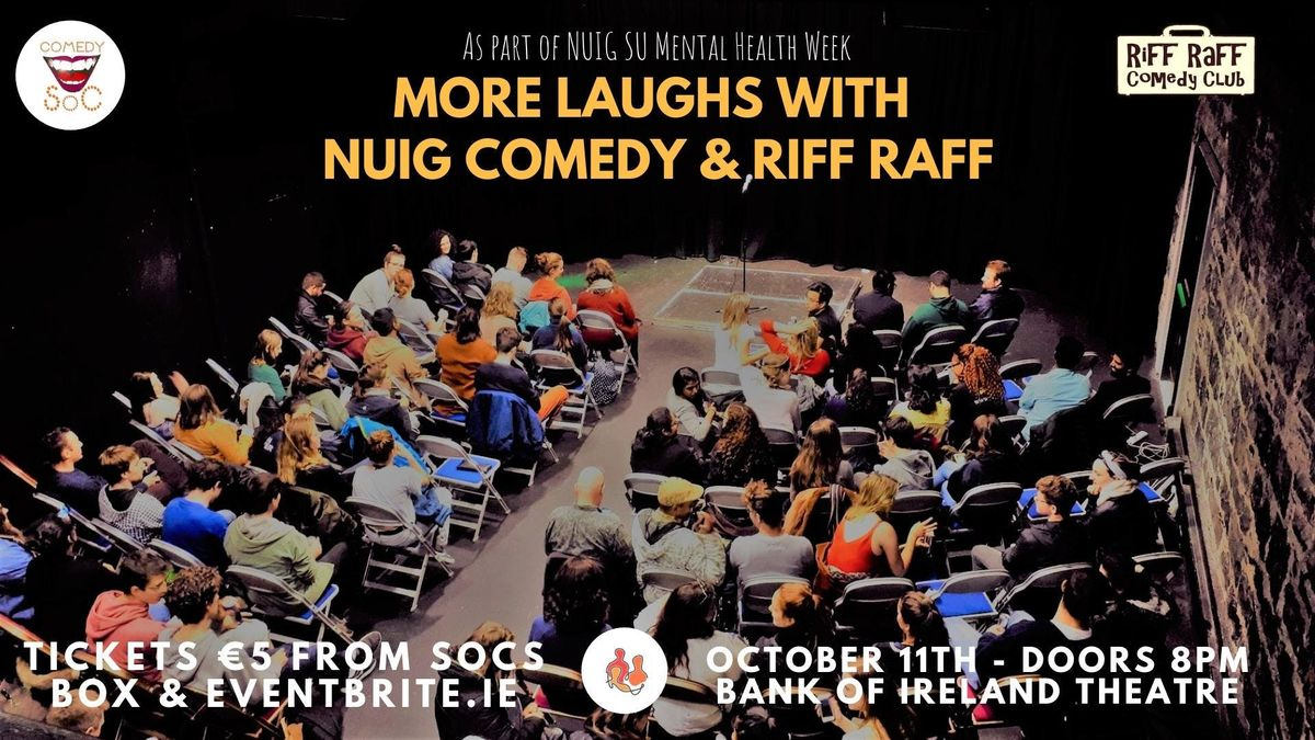 More Laughs with NUIG Comedy & Riff Raff
