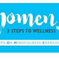 WOMEN - Workshop on Mindfulness Exercise and Nutrition