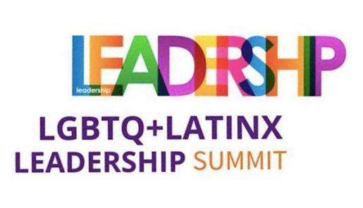 LGBTQ Latinx Leadership Summit in Dallas Texas