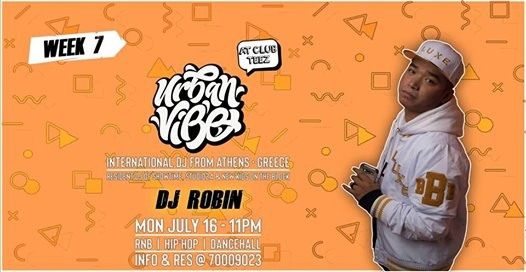 Urban Vibe presents DJ Robin - Week 7