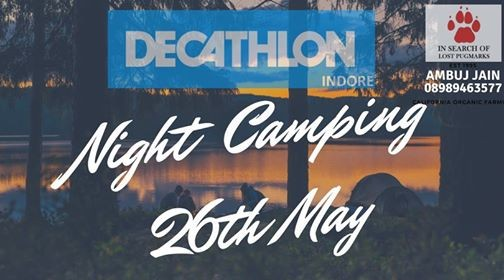 Night Camping - 26th May (800 PM)