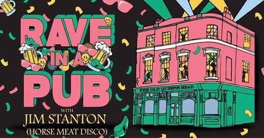 Rave In A Pub Jim Stanton (Horse Meat Disco)