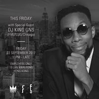 FRIDAYS with DJ KING GNS