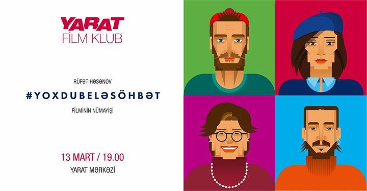 YARAT Film Klub YOXDUBELSHBT