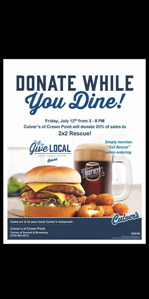 Give Local - Fundraiser For 2x2 Rescue at Culver's, Crown Point