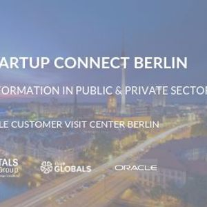 4th Startup Connect Berlin #DigitalTransformation at Oracle Customer