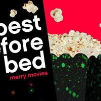 Best Before Bed merry movies
