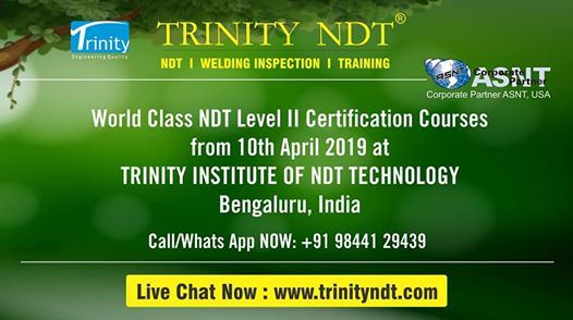 NDT Level II Training Courses from 10th April 2019 Bangalore
