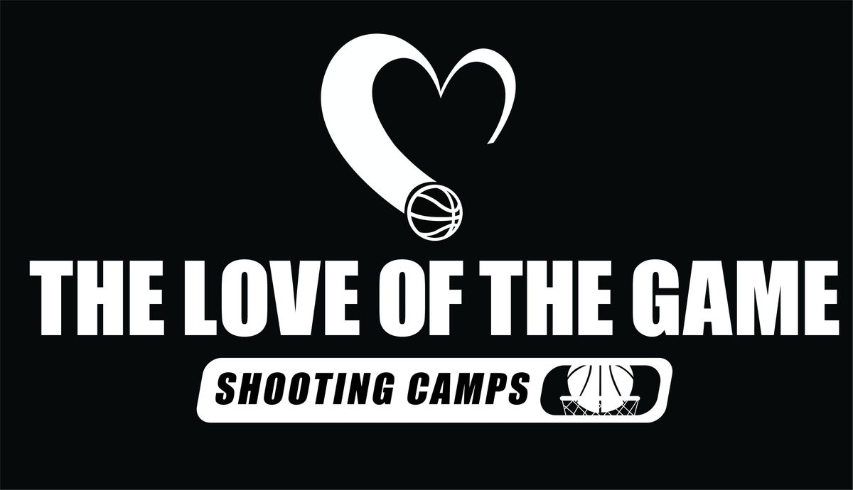 The Love of the Game 3 Hour Shooting Clinic - Medicine Hat