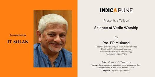 Indic Talk Science of Vedic Workship by Prof. PR Mukund