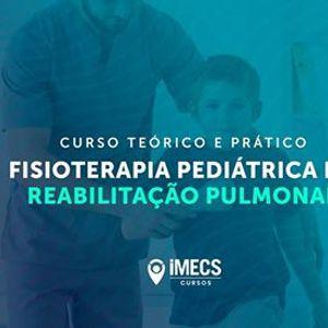 Curso Fisioterapia Peditrica na Reabilitao Pulmonar
