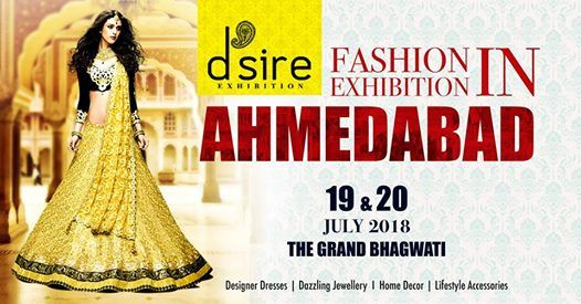 Dsire Fashion & Lifestyle Exhibition at Ahmedabad