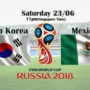 SOUTH KOREA Vs MEXICO 23rd June FiFA 2018