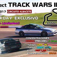 Trackday - Project TRACK WARS II - Circuito Albacete