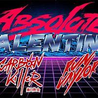 Absolute Valentine  Carbon Killer  Run Vaylor &gtSynthwave Party